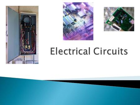 Circuits  Electricity flowing through a substance is called an electric current.  A circuit is a path through which electricity flows from a negative.