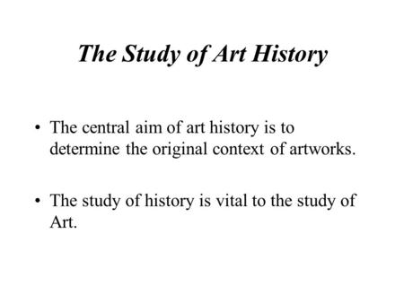 The Study of Art History