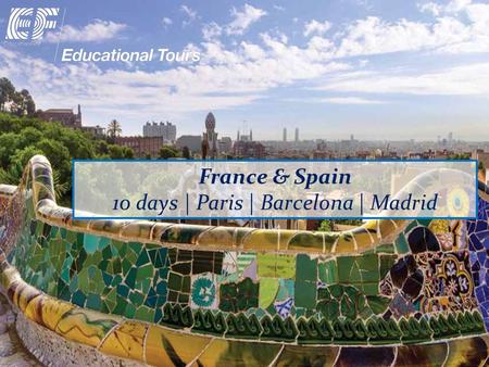 France & Spain 10 days | Paris | Barcelona | Madrid.