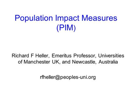 Population Impact Measures (PIM)