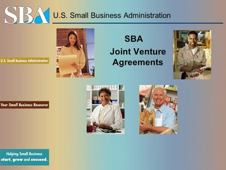 U.S. Small Business Administration SBA Joint Venture Agreements.
