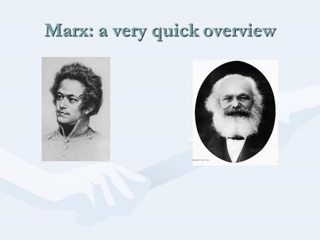 Marx: a very quick overview. …Marx Excellent introductions to Marx are:Excellent introductions to Marx are: Jo Wolff's entry in the Stanford Encylopedia.
