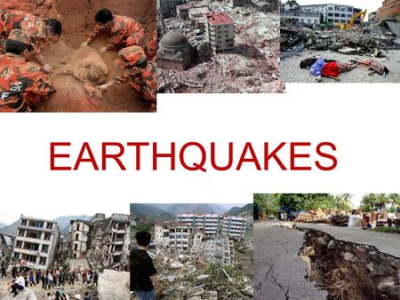 EARTHQUAKES. What are earthquakes? It is the release of energy waves called seismic waves in the crust of earth, leads to the creation of a natural disaster.