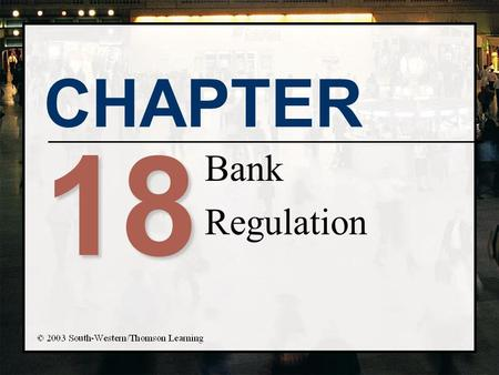 Bank Regulation 18.