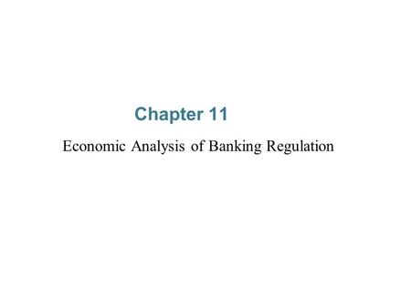 Economic Analysis of Banking Regulation