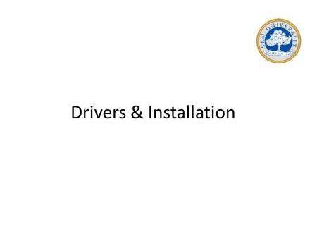Drivers & Installation. In computing, a device driver is a computer program that operates or controls a particular type of device that is attached to.