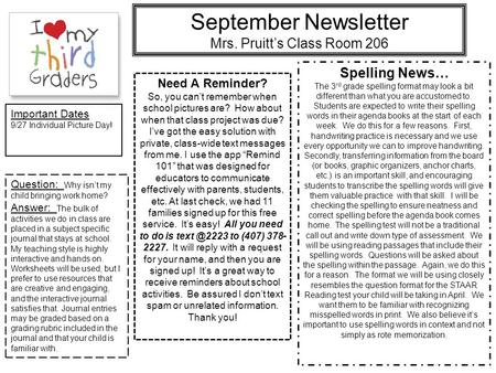 September Newsletter Mrs. Pruitt's Class Room 206 Need A Reminder? So, you can't remember when school pictures are? How about when that class project was.