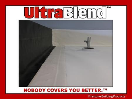 Firestone Building Products. is: UltraPly™ TPO membrane in the field of the roof. RubberGard EcoWhite™ EPDM, or RubberGard™ EPDM (black), for wall flashing.