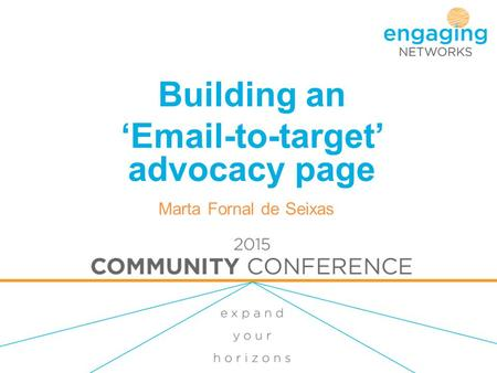 Building an 'Email-to-target' advocacy page Marta Fornal de Seixas.