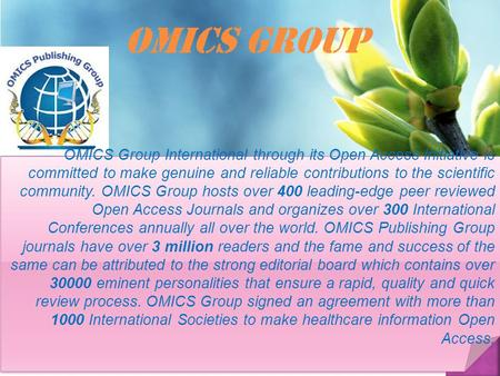 OMICS Group Contact us at: OMICS Group International through its Open Access Initiative is committed to make genuine <strong>and</strong>.