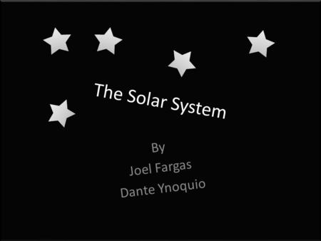 The Solar System By Joel Fargas Dante Ynoquio. Mercury has a diameter of 3,032 miles around the sun. For it to fully rotate a 360, it would take about.