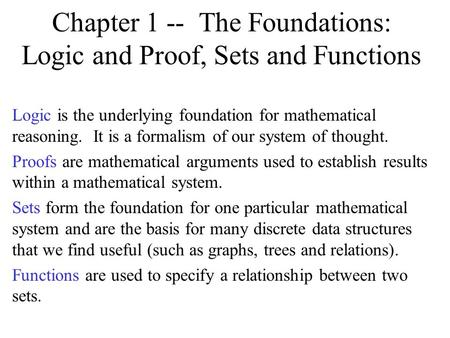 Chapter 1 -- The Foundations: Logic and Proof, Sets and Functions