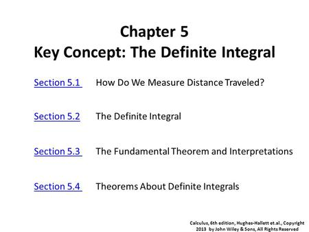 Chapter 5 Key Concept: The Definite Integral