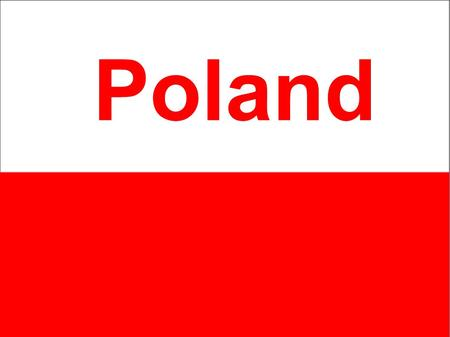 Poland. POLAND in brief Capital: Warsaw Language: Polish Population: 38 million Currency: 1 zloty = 100 groszy Area: 312,685 km2 (120,727 sqm) Political.