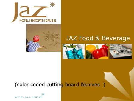 (color coded cutting board &knives ) JAZ Food & Beverage.