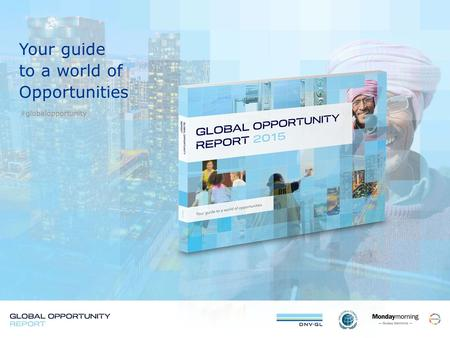 Your guide to a world of Opportunities #globalopportunity.