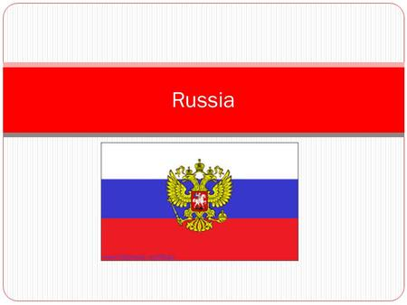 Russia. RUSSIA Located: in the continent of Asia and above China Capital City: Moscow President: Vladimir Putin Official Language: Russian.