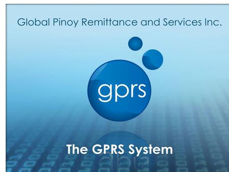 "Who we Are It is the ""fastest growing"" remittance company today both locally and internationally. GPRS is a company engaged in the remittance and consumer."