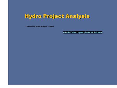 Clean Energy Project Analysis Training Hydro Project Analysis.