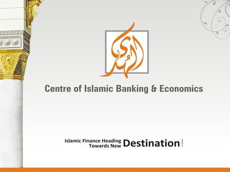 Shariah Foundation and Applications of Islamic Microfinance By: Abdul Samad AlHuda Centre of Islamic Banking & Economics (CIBE) What is Microfinance?