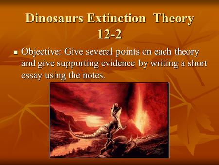 Dinosaurs Extinction Theory 12-2