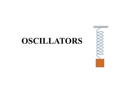 OSCILLATORS. Oscillators Describe the basic concept of an oscillator Discuss the basic principles of operation of an oscillator Analyze the operation.
