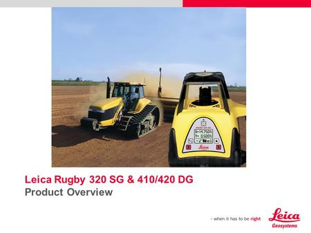 Leica Rugby 320 SG & 410/420 DG Product Overview