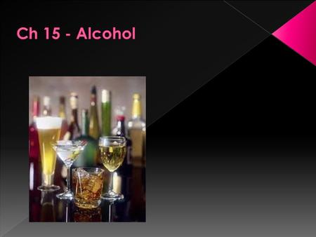 A. Alcohol is a DEPRESSANT, a drug that slows brain and body reactions. Alcohol can cause confusiuon, poor coordination, blurred vision, and drowsiness.