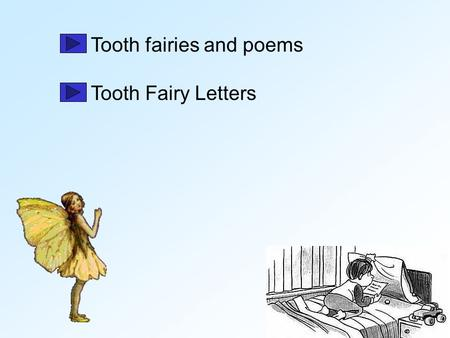 Tooth fairies and poems