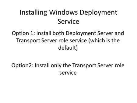 Installing Windows Deployment Service