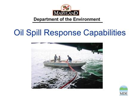 Department of the Environment Oil Spill Response Capabilities.