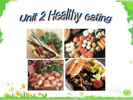 Functions of food Maintain life Keep healthy Prevent diseases Supply energy Satisfy hunger Why do we have to eat every day ?