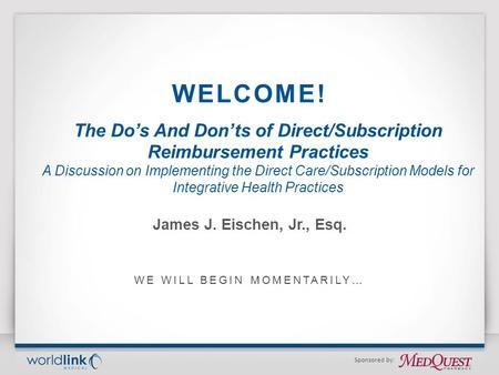 The Do's And Don'ts of Direct/Subscription Reimbursement Practices A Discussion on Implementing the Direct Care/Subscription Models for Integrative Health.
