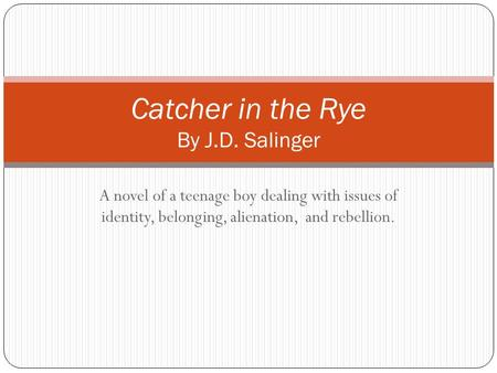 An interpretation of alienation theme in J. D. Salinger's The catcher in the rye and Nine stories