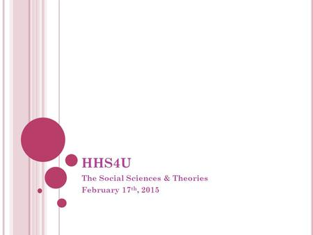 The Social Sciences & Theories February 17th, 2015