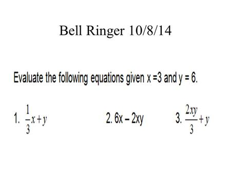 Bell Ringer 10/8/14. Bell Ringer 10/9/14 Name the locations of the four quadrants on a graph.