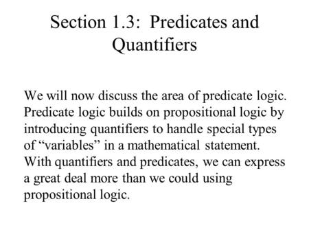 Section 1.3: Predicates and Quantifiers