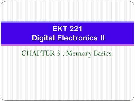 EKT 221 Digital Electronics II