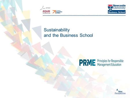 Click to edit Master title style 1 Sustainability and the Business School.