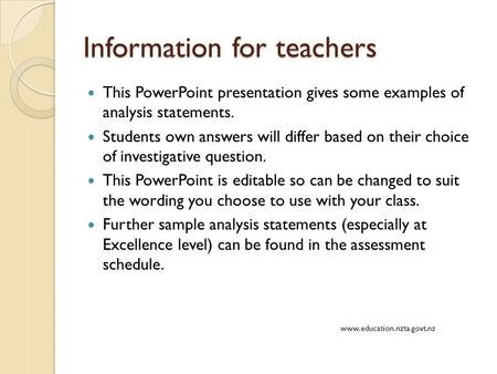 Information for teachers This PowerPoint presentation gives some examples of analysis statements. Students own answers will differ based on their choice.