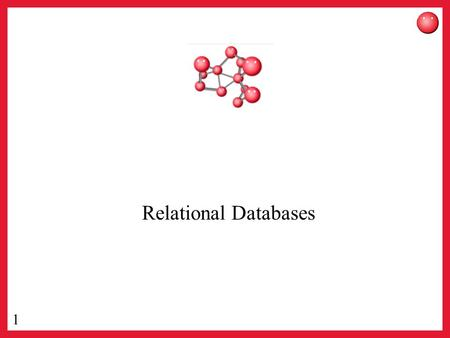 1 Relational Databases. 2 Find Databases here… 3 And here…