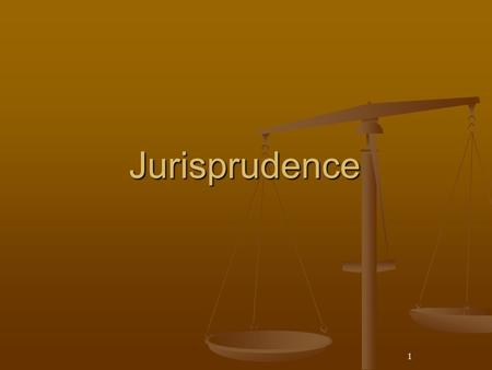 1 Jurisprudence. 2 Pete and Jurisprudence 3 Jurisprudence Jurisprudence – is the philosophical interpretations of the meaning and the nature of law Jurisprudence.