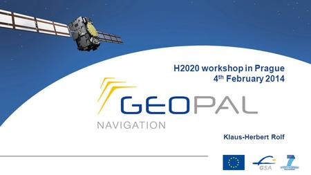 H2020 workshop in Prague 4 th February 2014 Klaus-Herbert Rolf.
