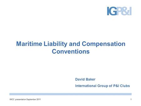 Maritime Liability and Compensation Conventions