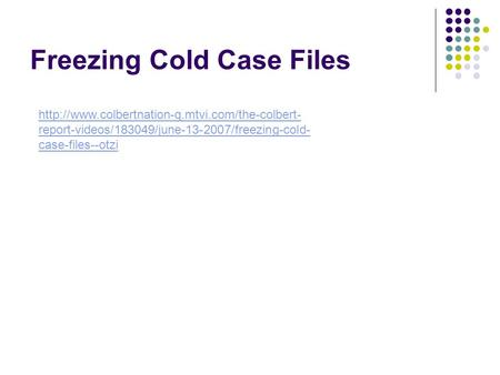 Freezing Cold Case Files  report-videos/183049/june-13-2007/freezing-cold- case-files--otzi.