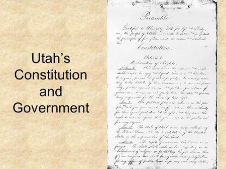 Utah's Constitution and Government
