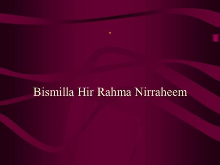 . Bismilla Hir Rahma Nirraheem. . Organizational Theory & Behavior in Education By Dr. Mahr Muhammad Saeed Akhtar.