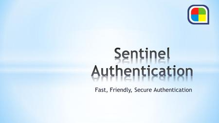 Fast, Friendly, Secure Authentication. Hackers favor authentication-based attacks, report shows. Summary: A suitable password replacement could disrupt.
