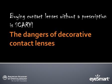 Buying contact lenses without a prescription is SCARY!