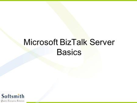 Microsoft BizTalk Server Basics. Introduction BizTalk belongs to the Microsoft Server family Connects disparate systems together Communication among systems.